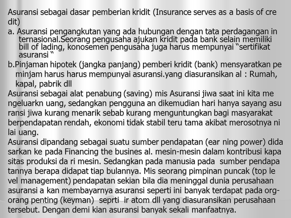 Asuransi sebagai dasar pemberian kridit (Insurance serves as a basis of cre