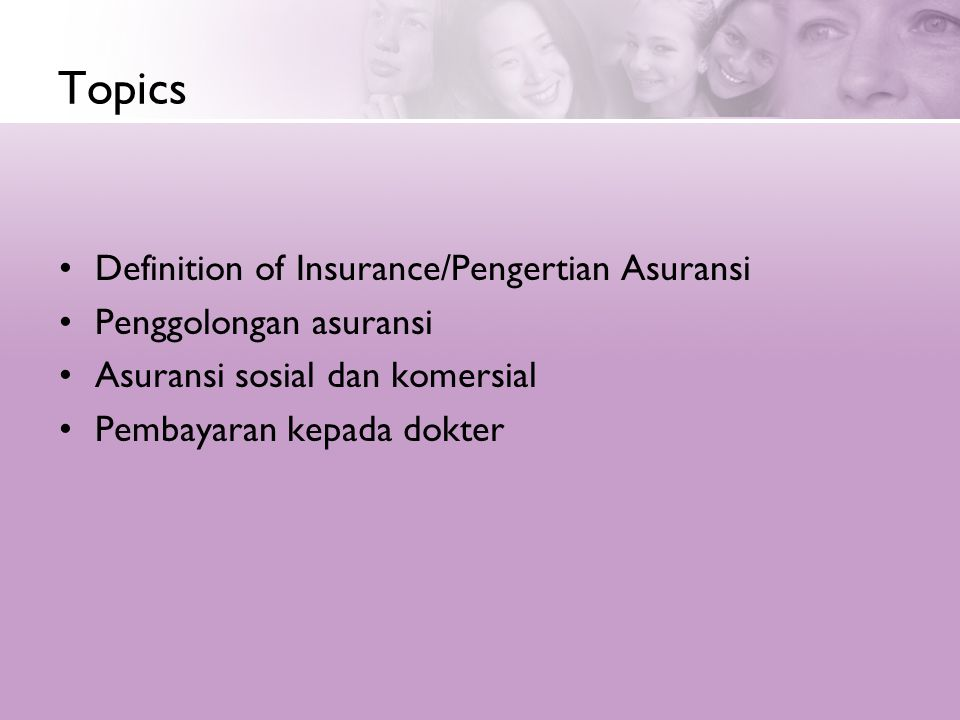 Topics Definition of Insurance/Pengertian Asuransi
