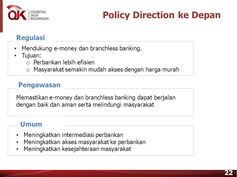 Policy Direction ke Depan