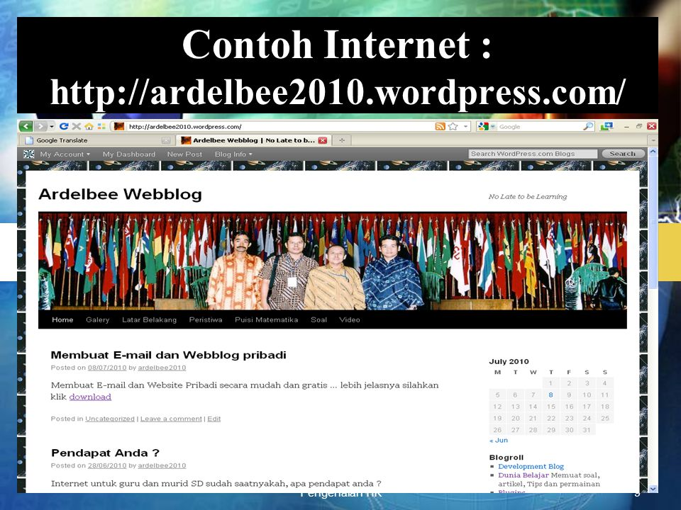 Contoh Internet : http://ardelbee2010.wordpress.com/
