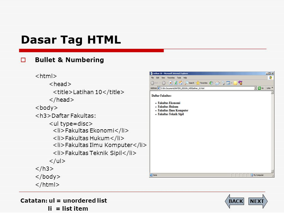 Dasar Tag HTML Bullet & Numbering <html> <head>