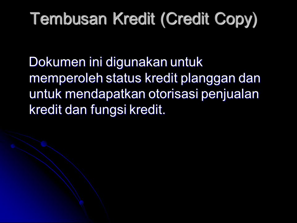 Tembusan Kredit (Credit Copy)