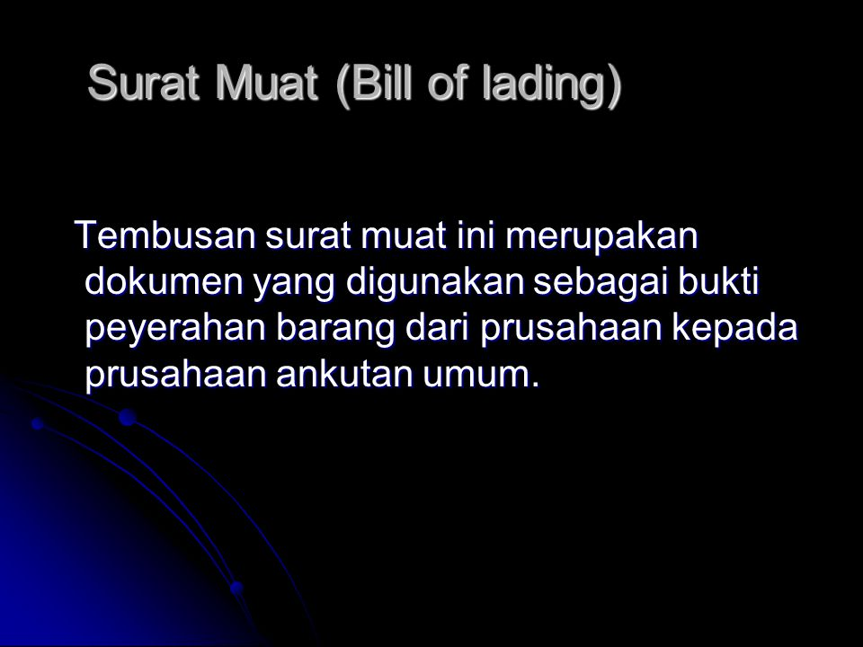 Surat Muat (Bill of lading)