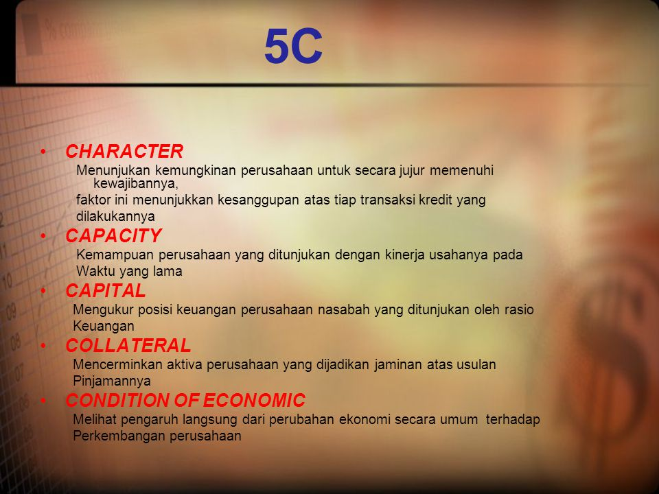 5C CHARACTER CAPACITY CAPITAL COLLATERAL CONDITION OF ECONOMIC