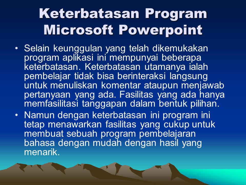 Keterbatasan Program Microsoft Powerpoint