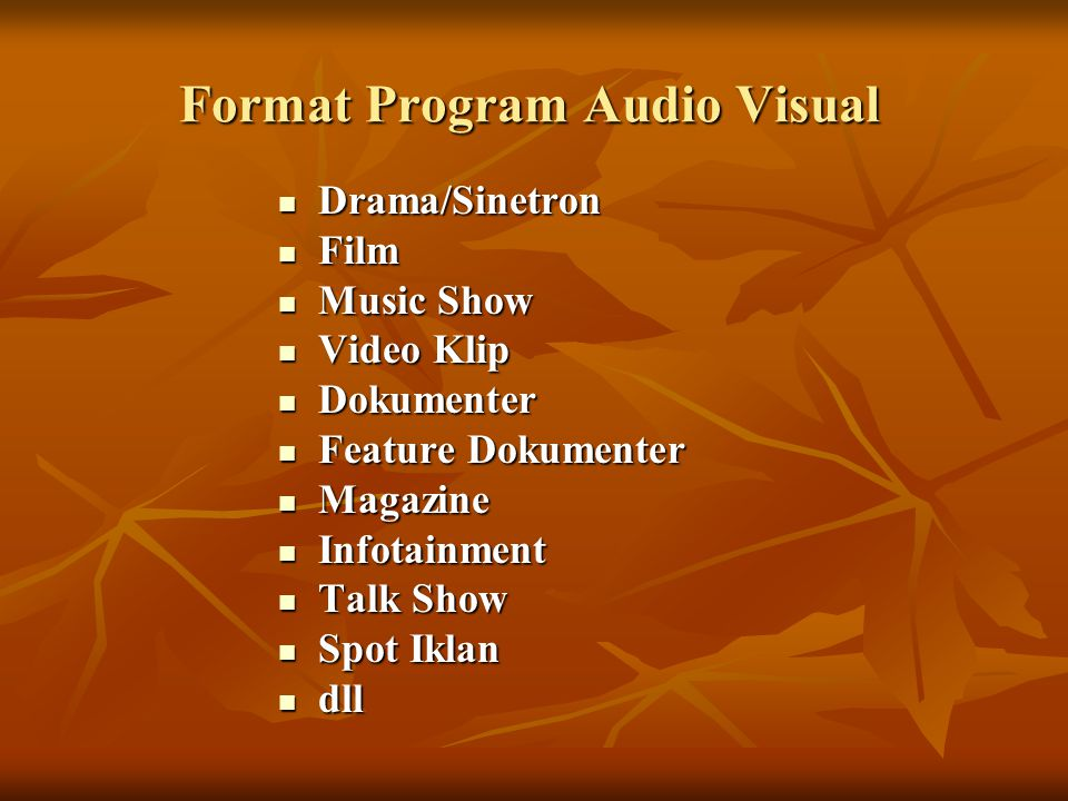 Format Program Audio Visual
