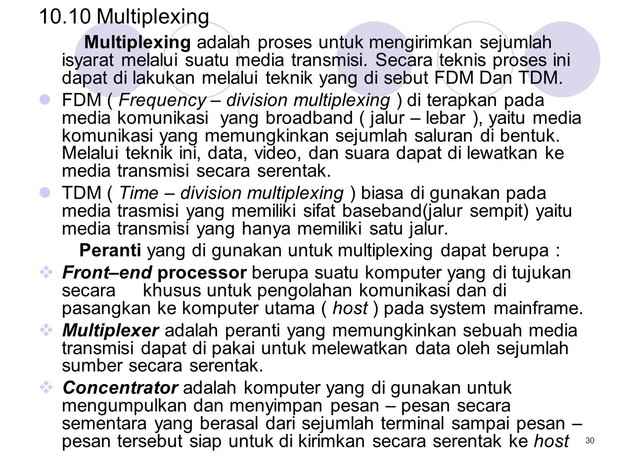 10.10 Multiplexing