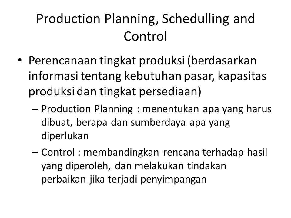 Production Planning, Schedulling and Control