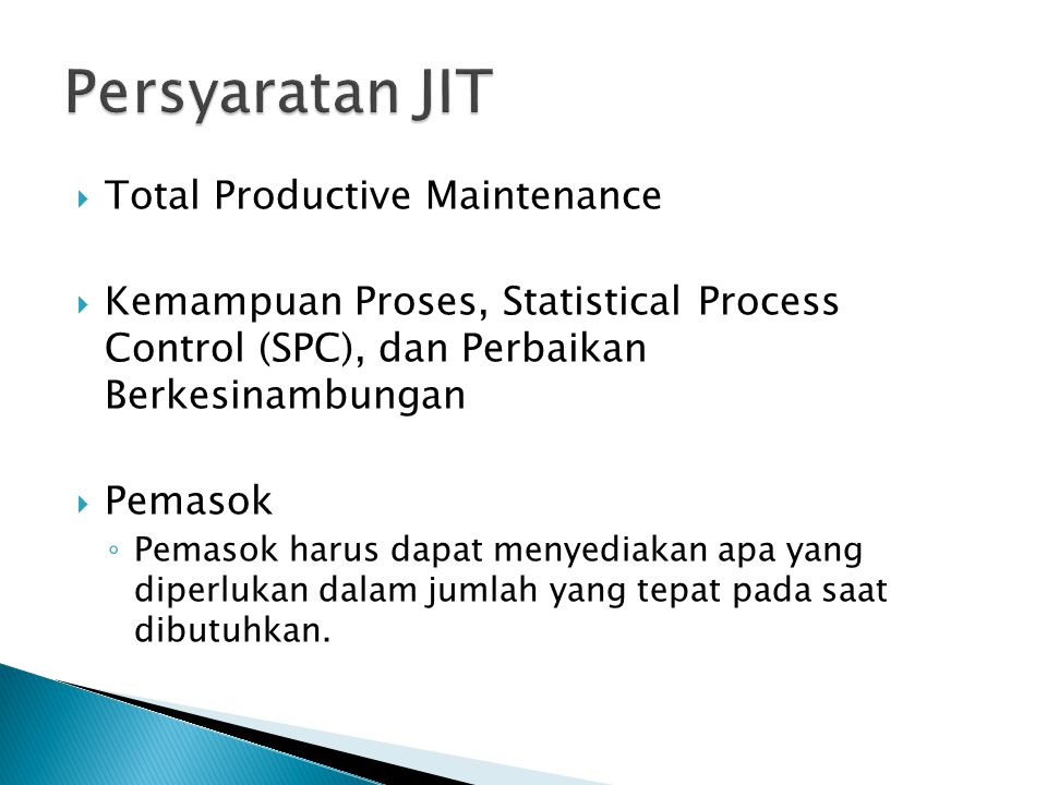 Persyaratan JIT Total Productive Maintenance