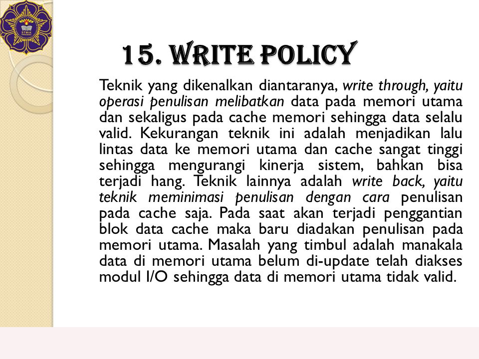 15. Write Policy
