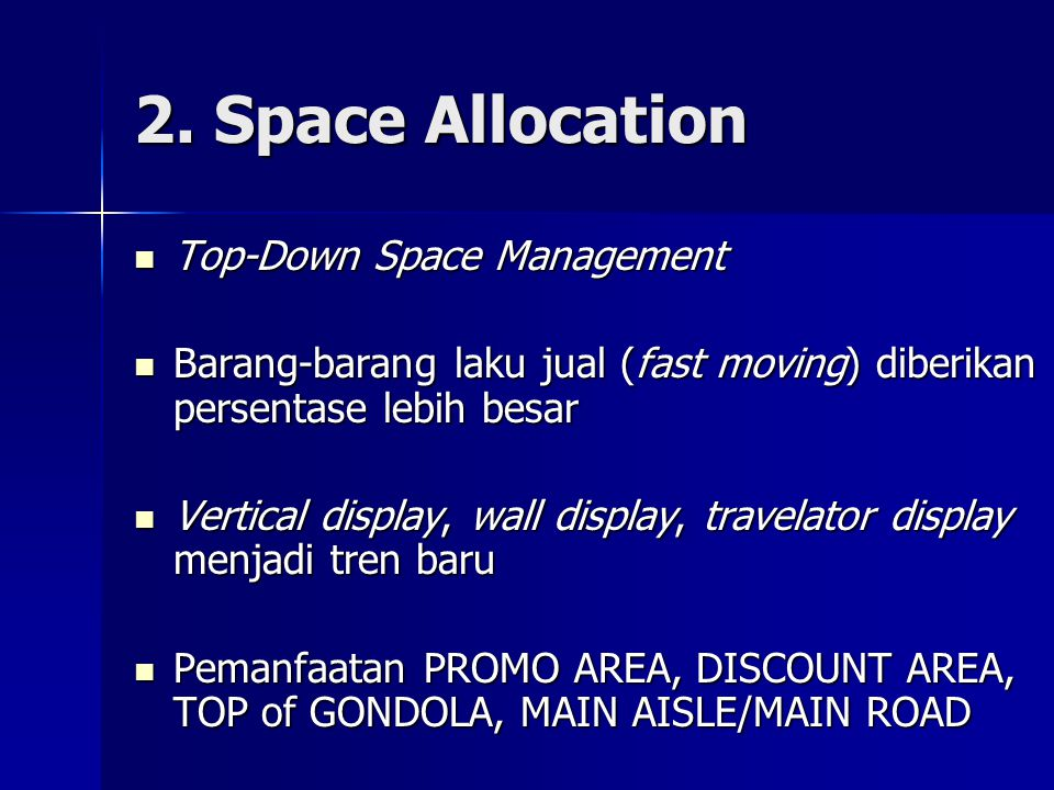 2. Space Allocation Top-Down Space Management