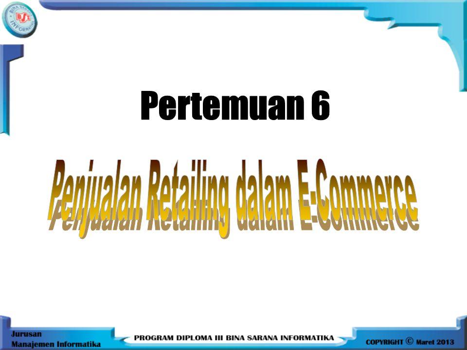 Penjualan Retailing Dalam E Commerce Ppt Download