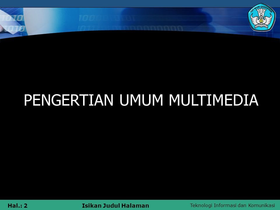 PENGERTIAN UMUM MULTIMEDIA