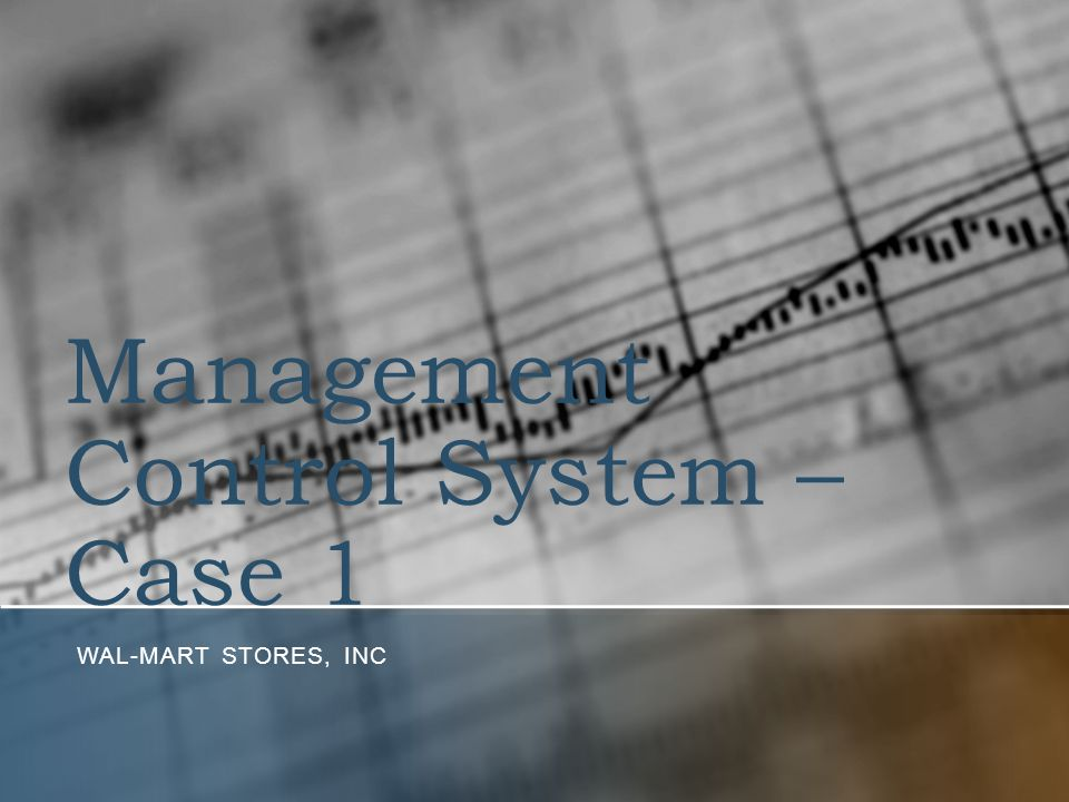 Management Control System – Case 1