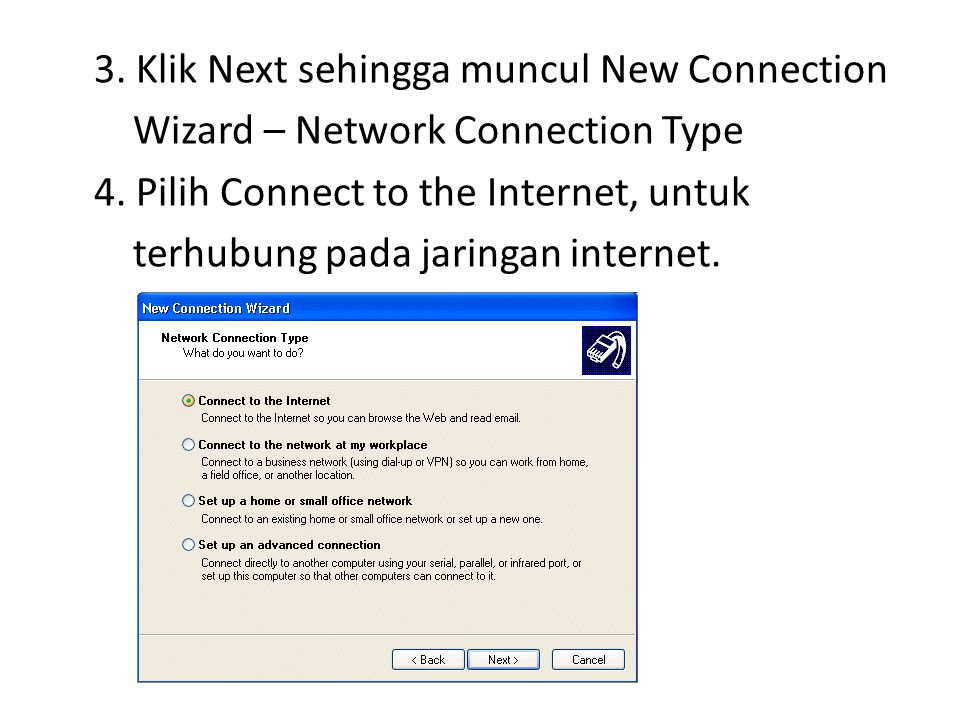 3. Klik Next sehingga muncul New Connection Wizard – Network Connection Type 4.