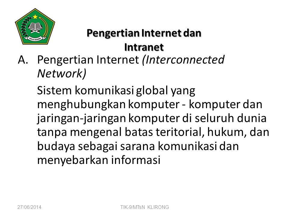 Pengertian Internet dan Intranet