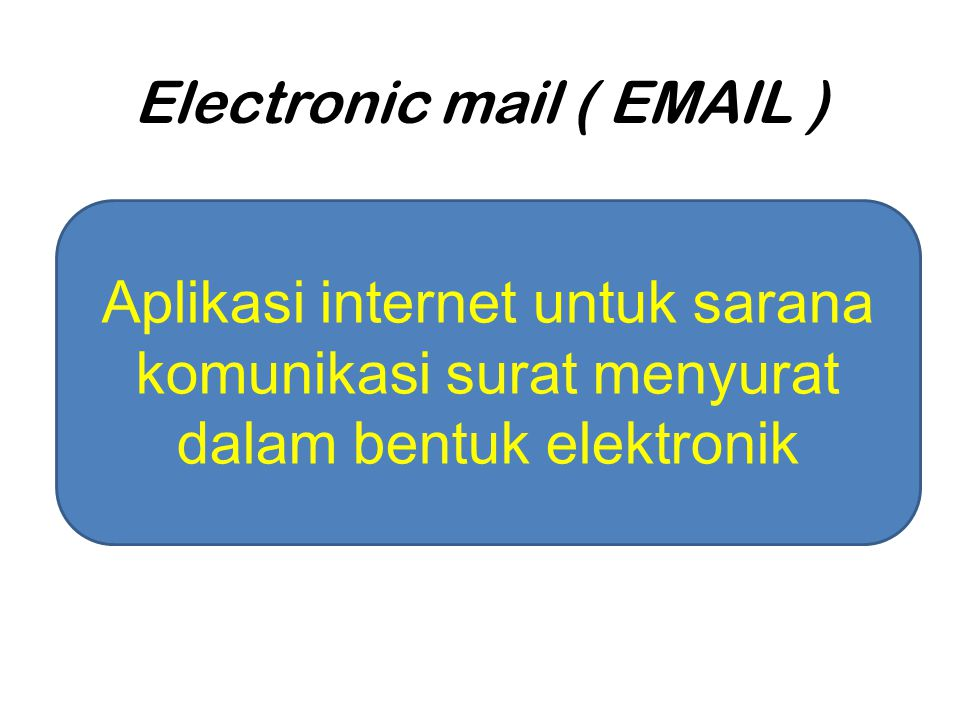 Electronic mail (  )