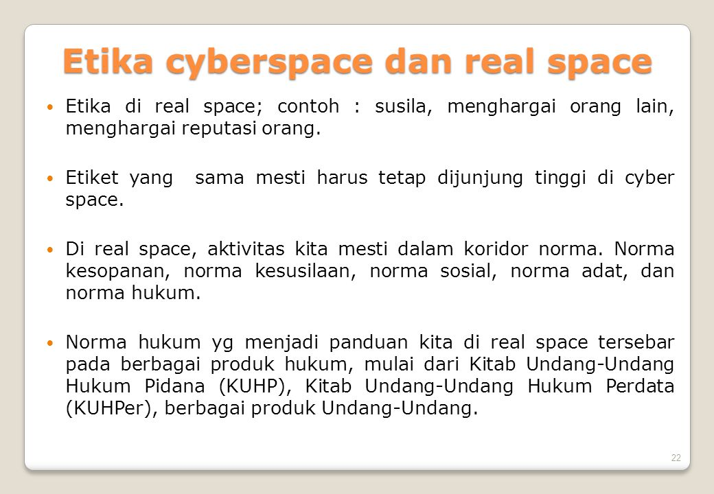 Etika cyberspace dan real space