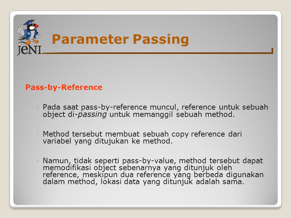 Parameter Passing Pass-by-Reference