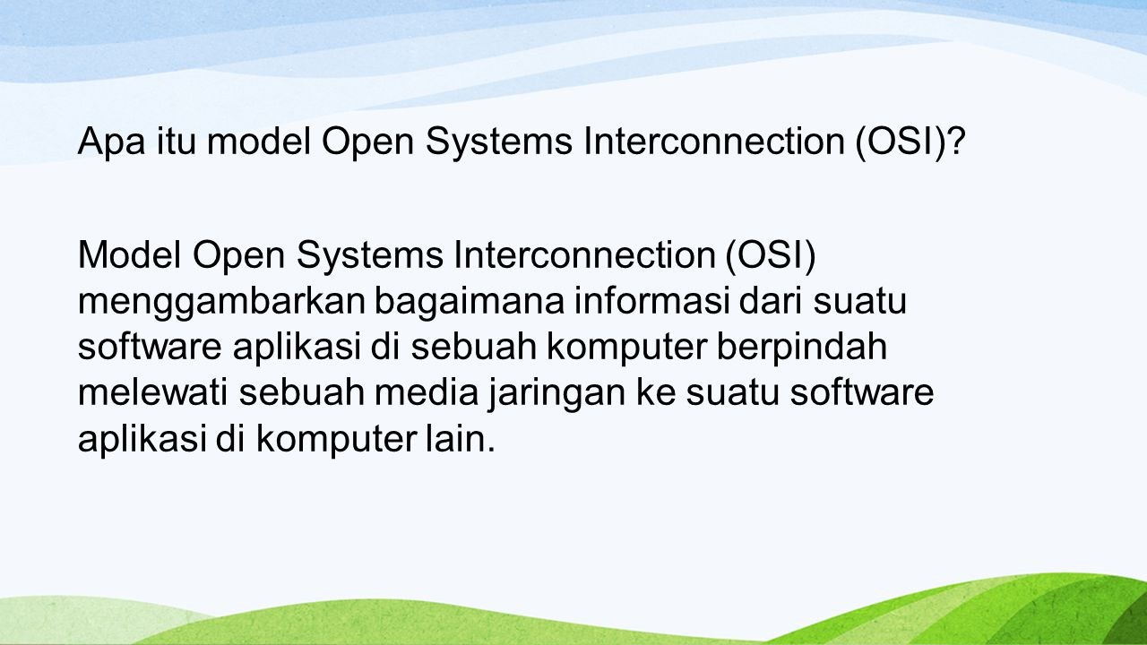 Apa itu model Open Systems Interconnection (OSI)