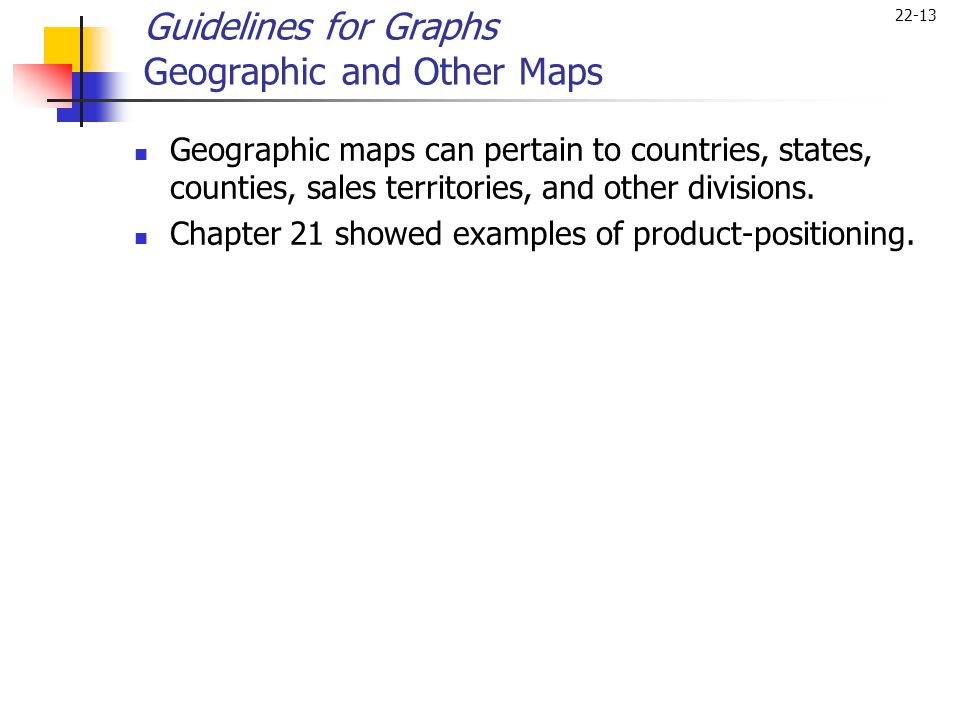 Guidelines for Graphs Geographic and Other Maps
