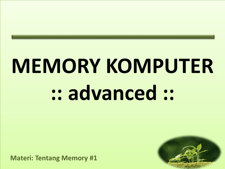 MEMORY KOMPUTER :: advanced ::