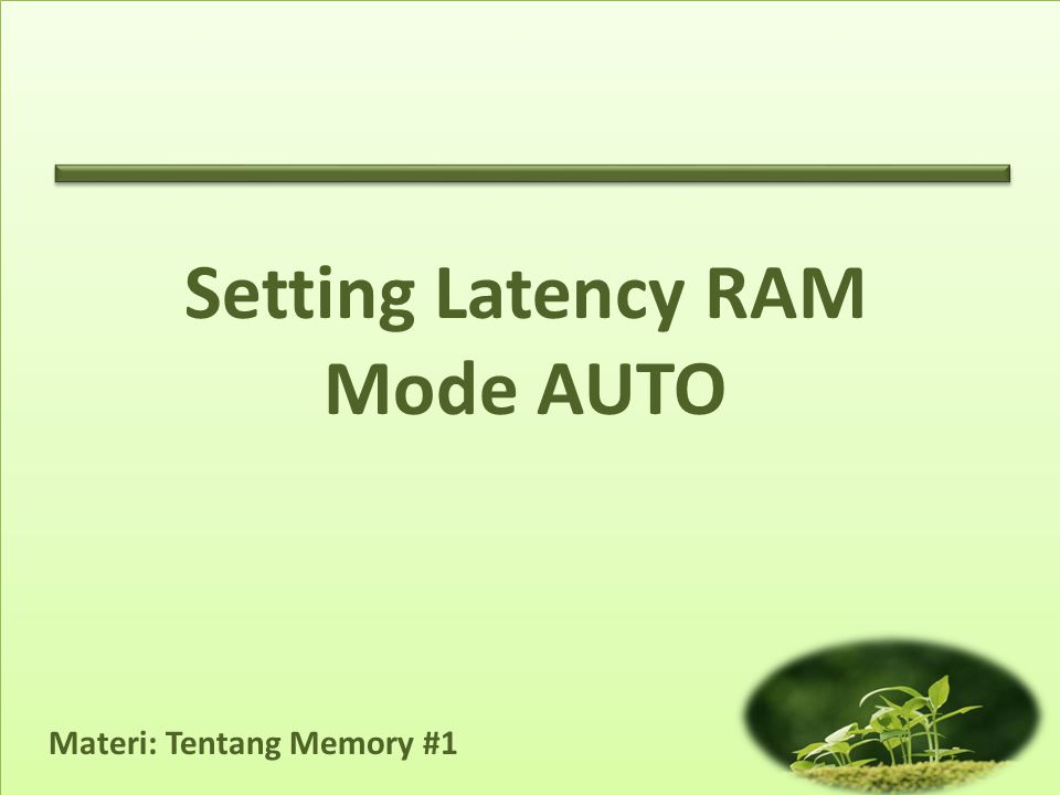 Setting Latency RAM Mode AUTO