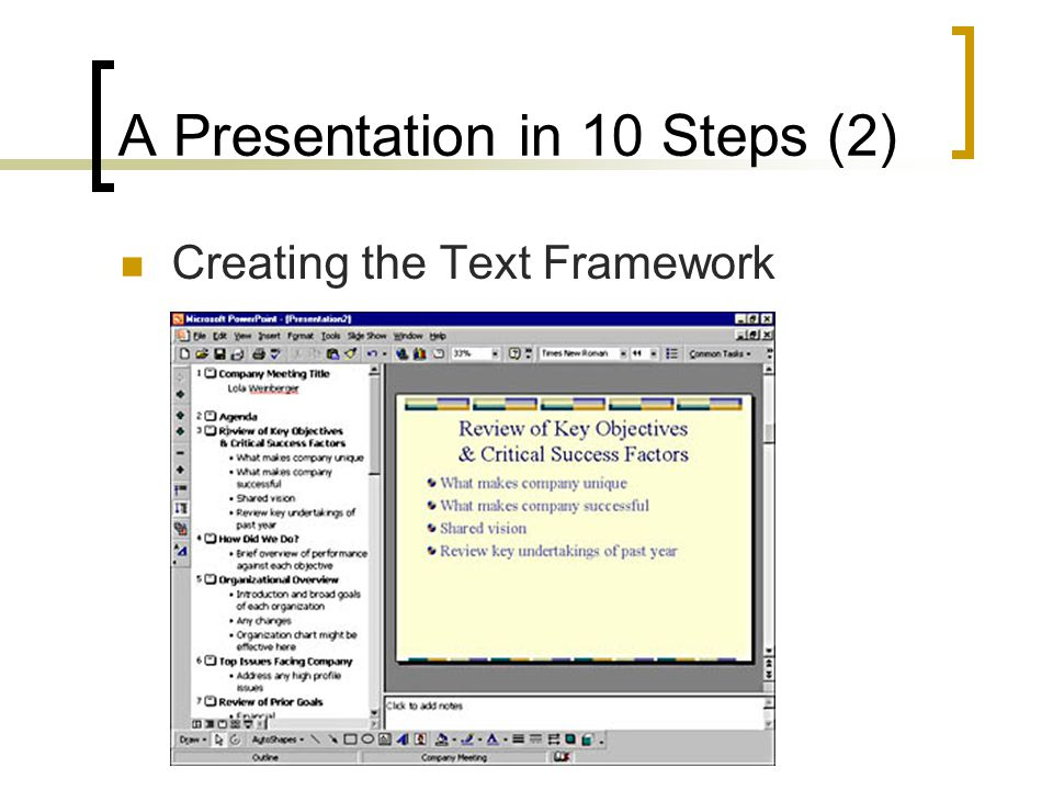 A Presentation in 10 Steps (2)