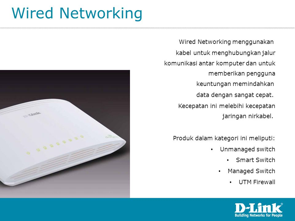 Wired Networking Wired Networking menggunakan