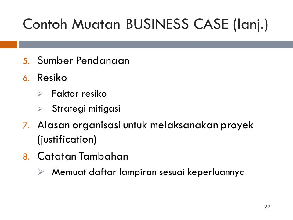 Contoh Muatan BUSINESS CASE (lanj.)