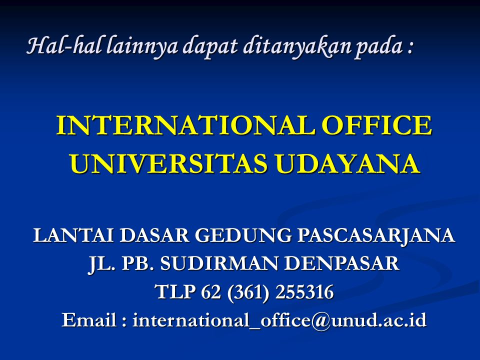 INTERNATIONAL OFFICE UNIVERSITAS UDAYANA