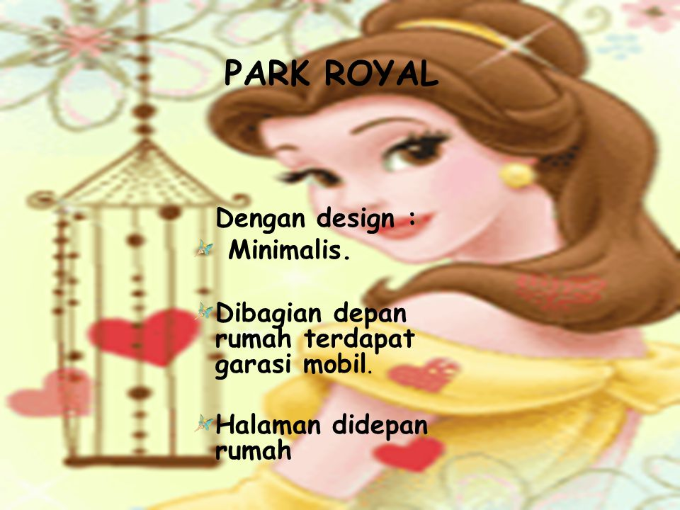 PARK ROYAL Dengan design : Minimalis.