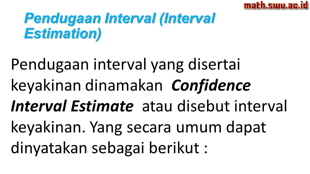 Pendugaan Interval (Interval Estimation)