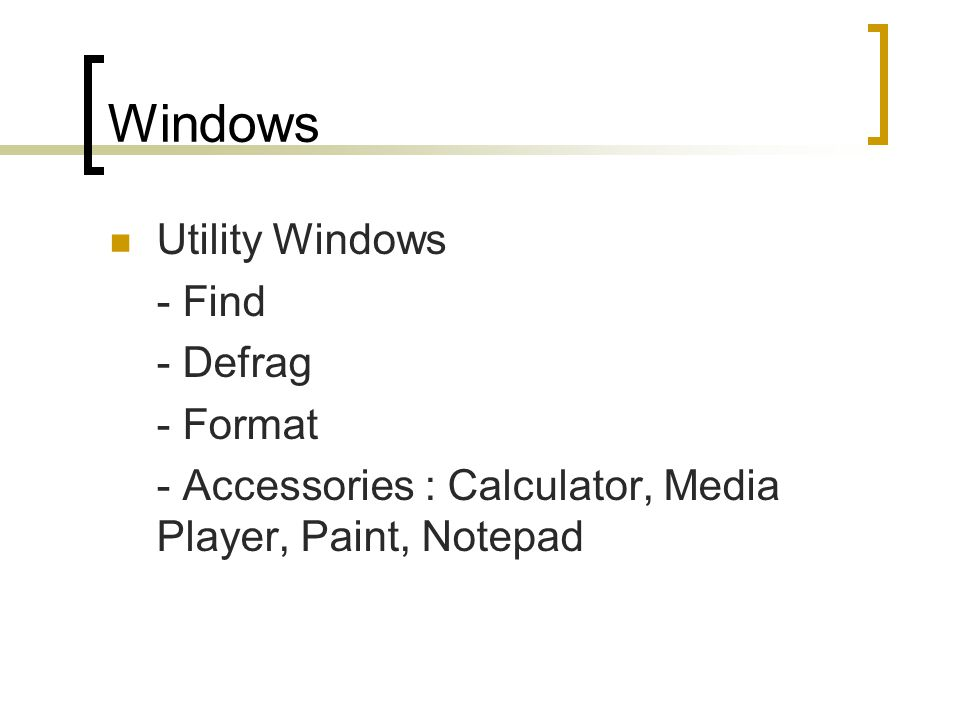 Windows Utility Windows - Find - Defrag - Format