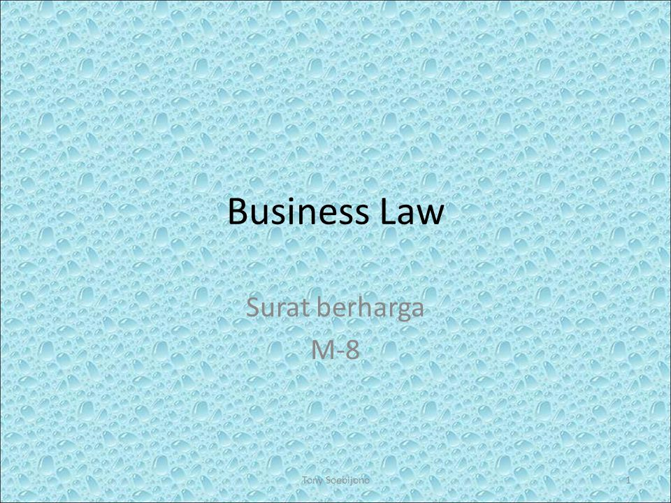 Business Law Surat berharga M-8 Tony Soebijono