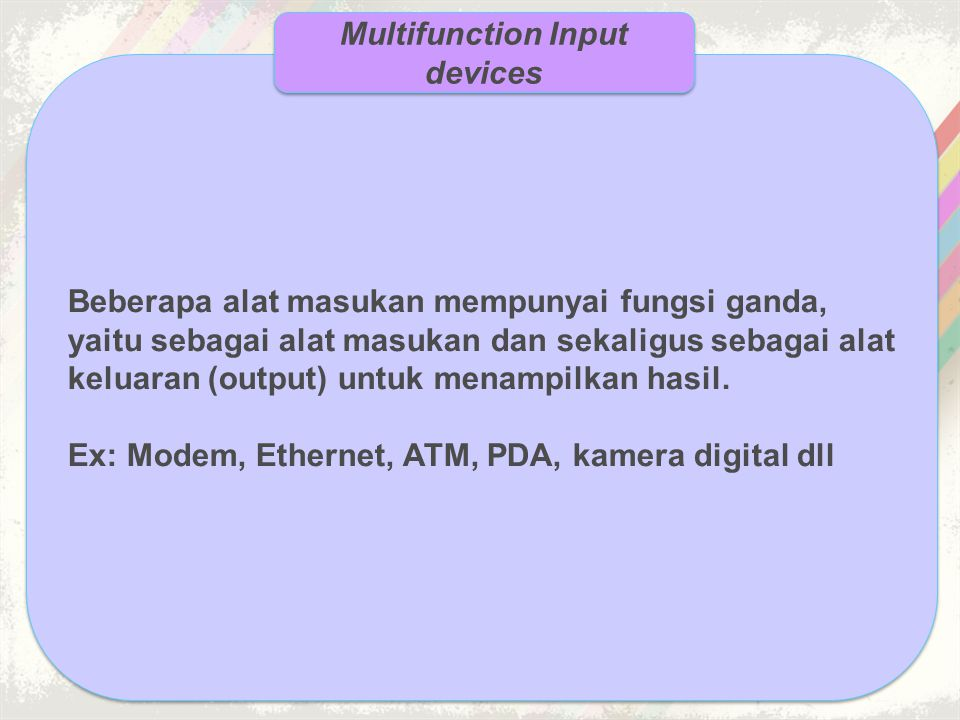 Multifunction Input devices