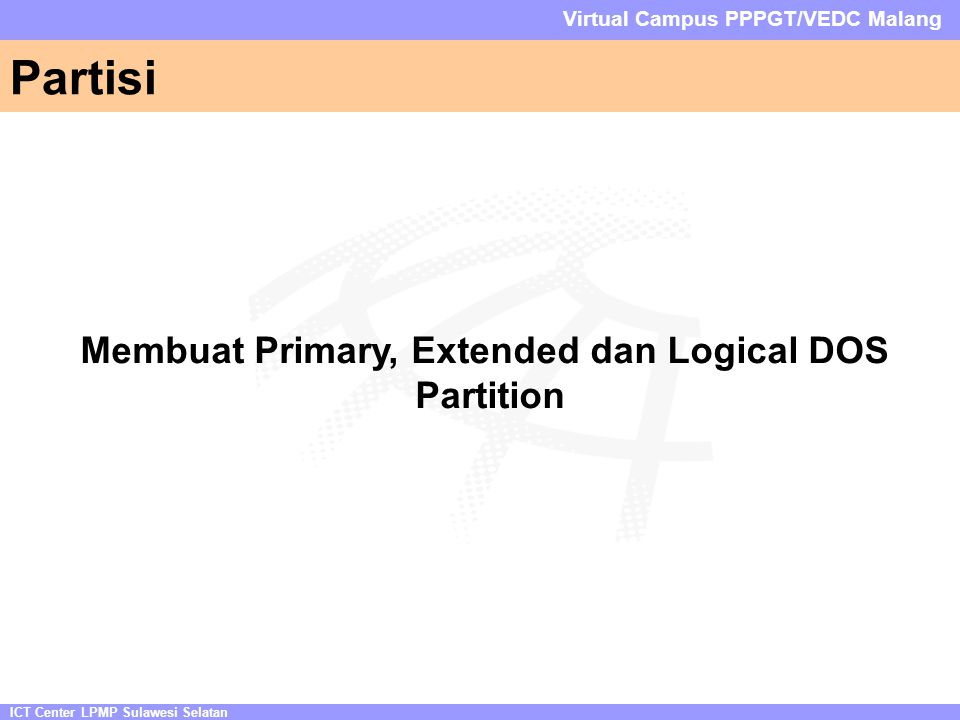Membuat Primary, Extended dan Logical DOS