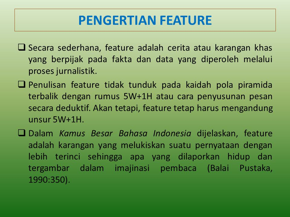 PENGERTIAN FEATURE