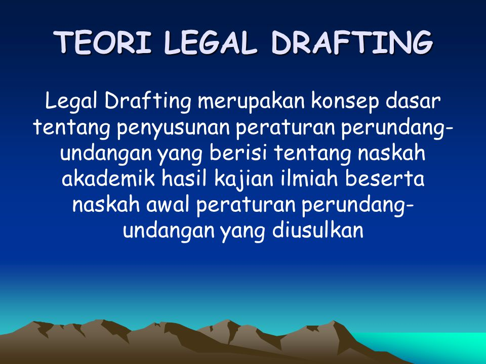 TEORI LEGAL DRAFTING
