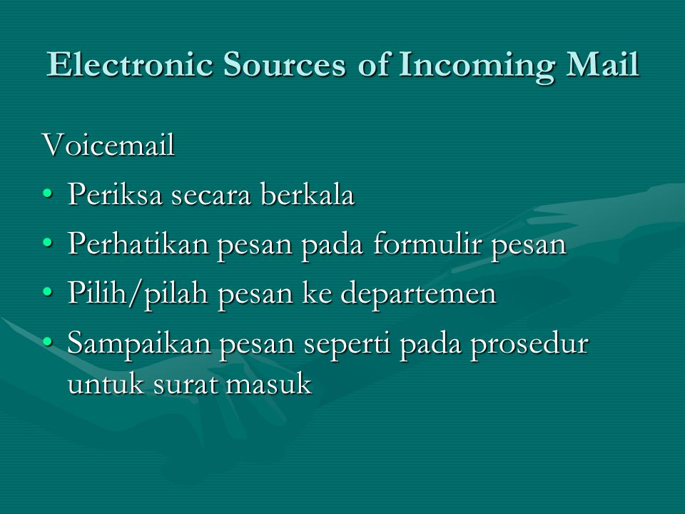 Electronic Sources of Incoming Mail