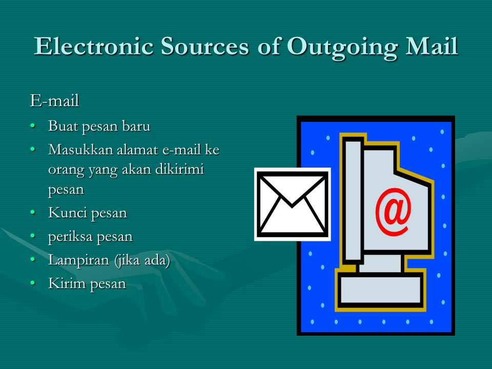 Electronic Sources of Outgoing Mail