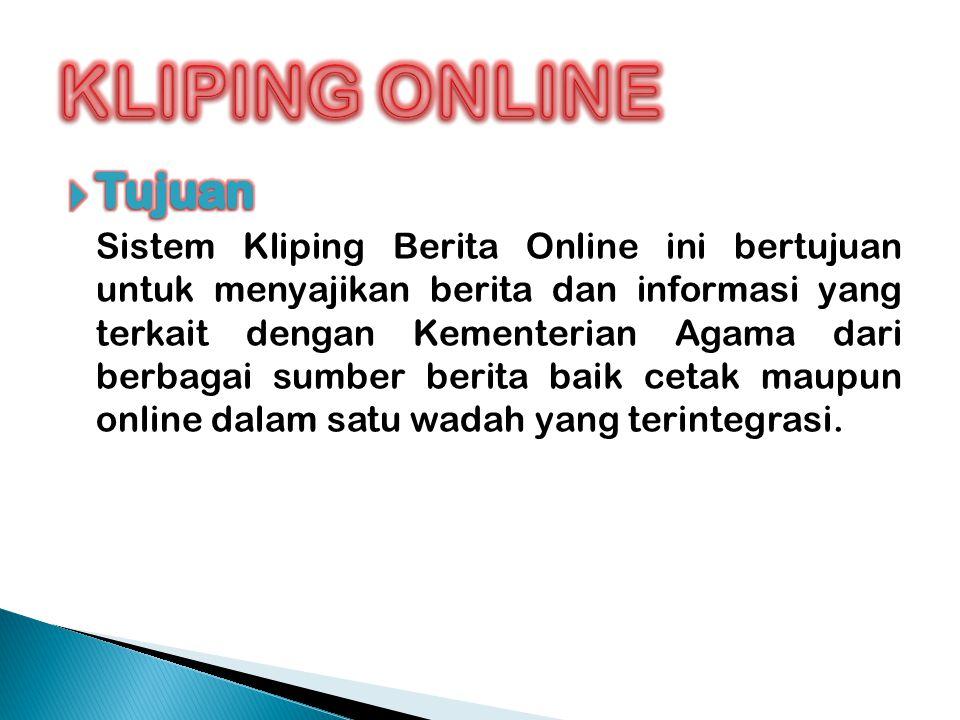 Kliping Online Tujuan Sistem Kliping Berita Online Ini Bertujuan