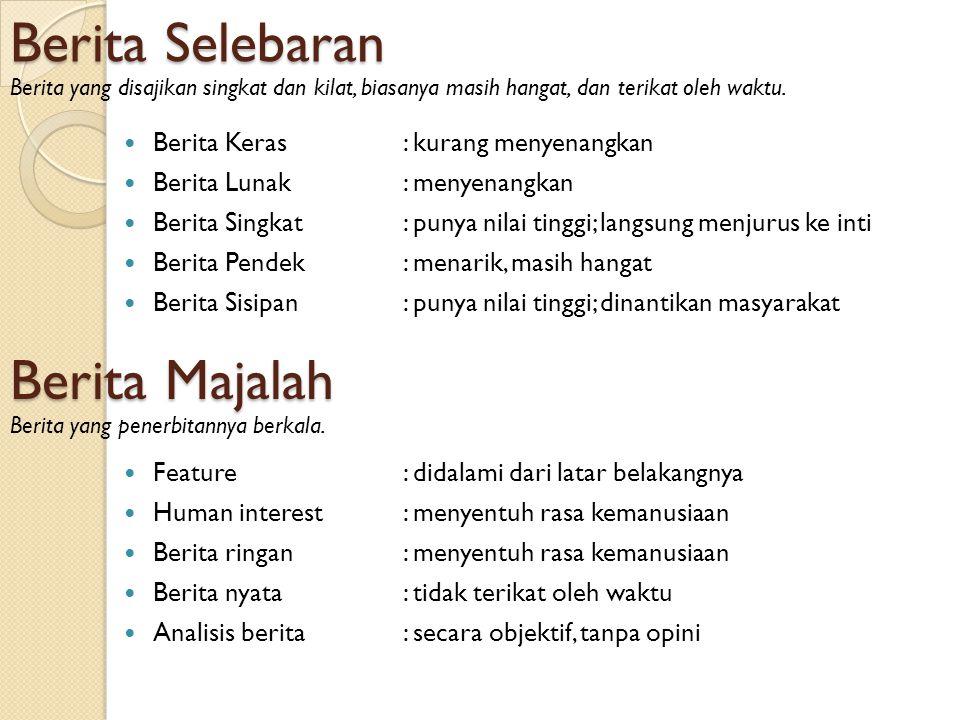 Berita Oleh Arcella Jostan 5 Ivan Santoso 19 Maria Dewi 28