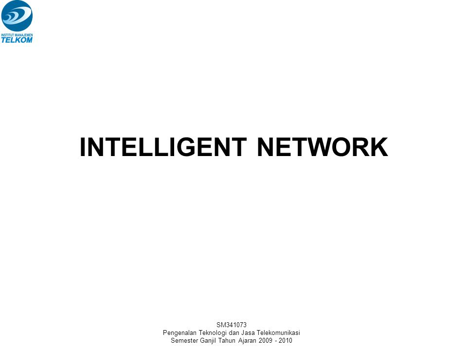 INTELLIGENT NETWORK SM341073
