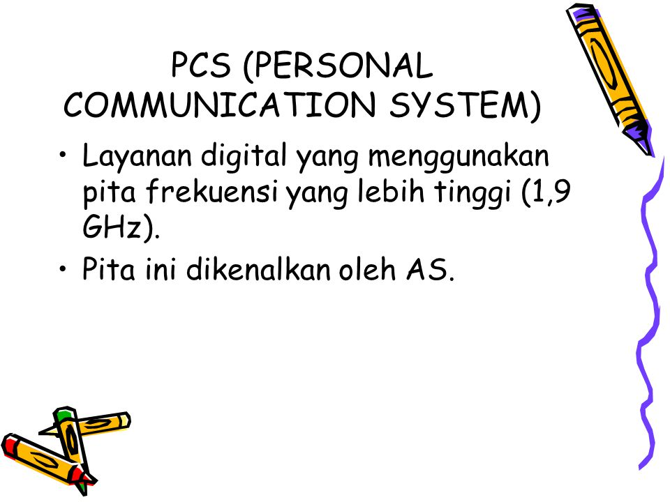PCS (PERSONAL COMMUNICATION SYSTEM)
