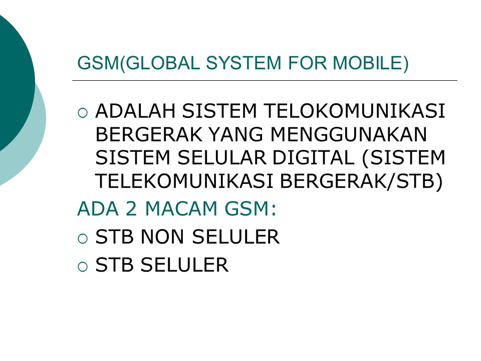 GSM(GLOBAL SYSTEM FOR MOBILE)