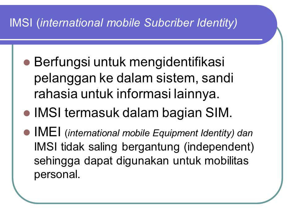 IMSI (international mobile Subcriber Identity)