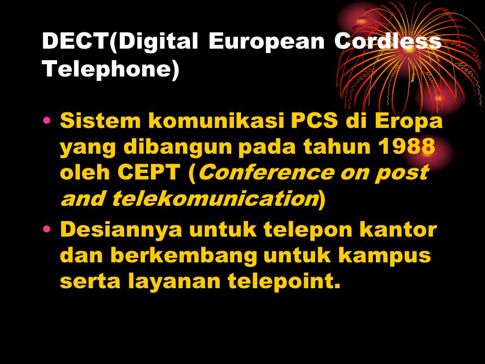 DECT(Digital European Cordless Telephone)