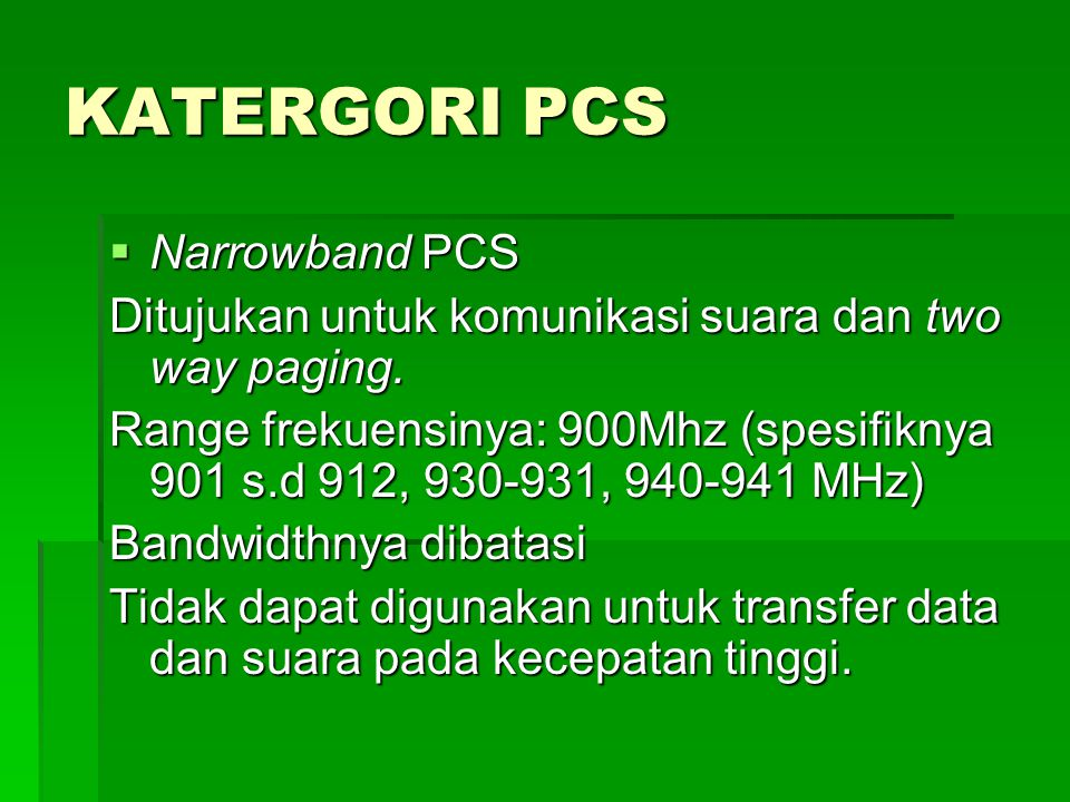 KATERGORI PCS Narrowband PCS
