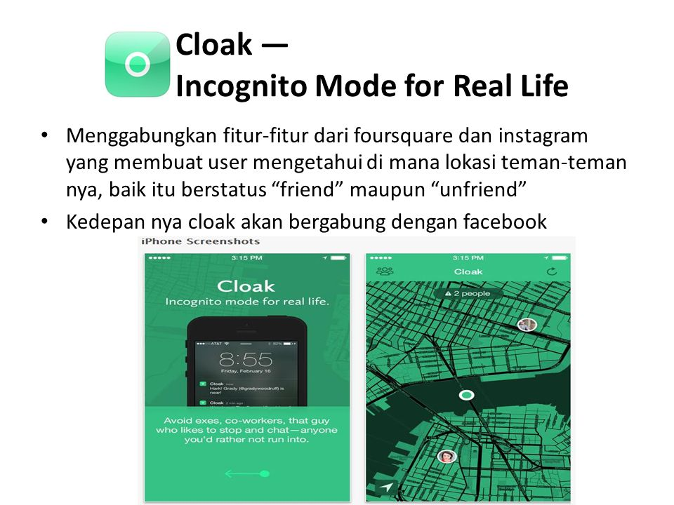 Cloak — Incognito Mode for Real Life